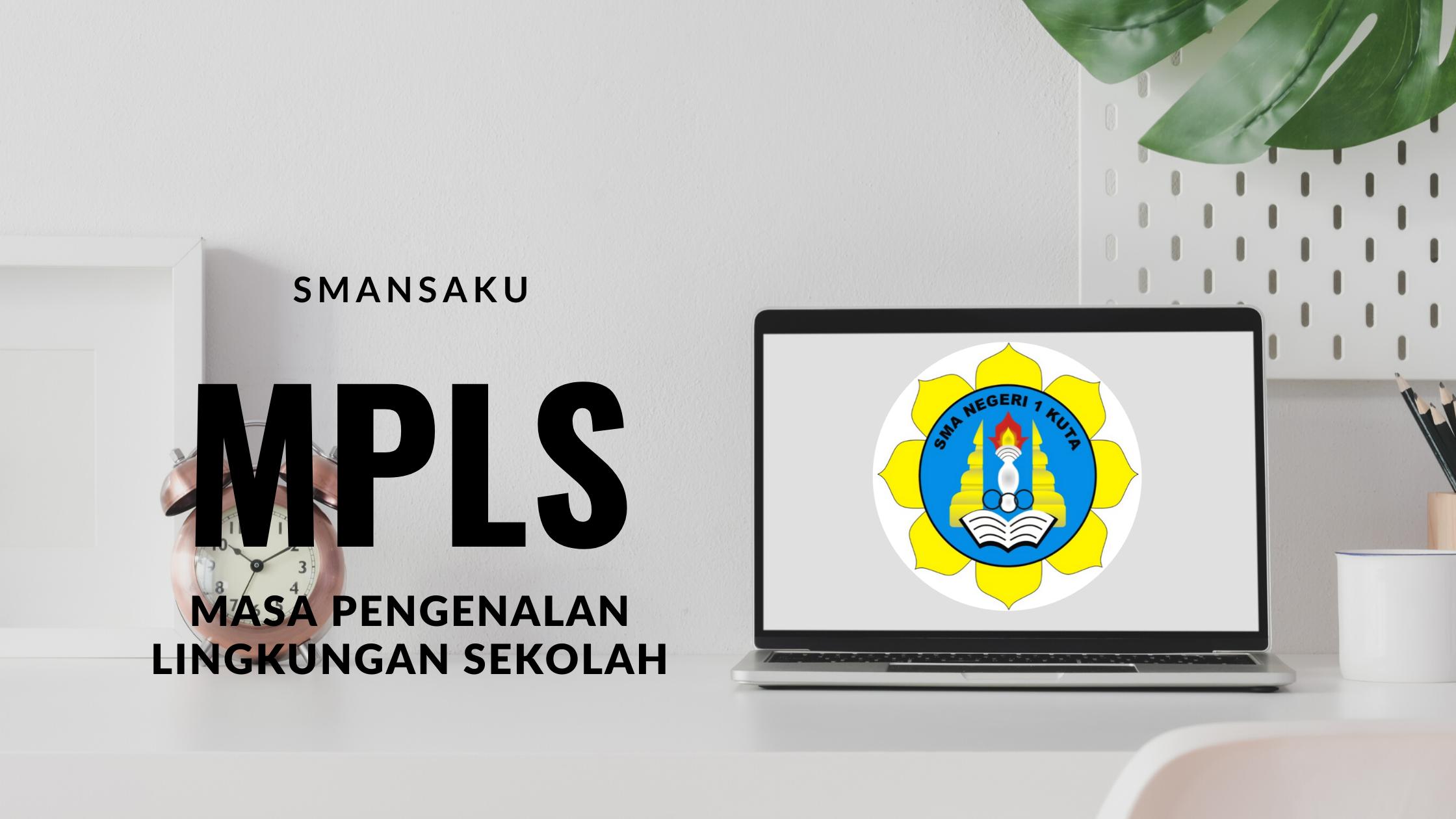 Jadwal Pra-MPLS dan MPLS SMAN 1 Kuta 2020